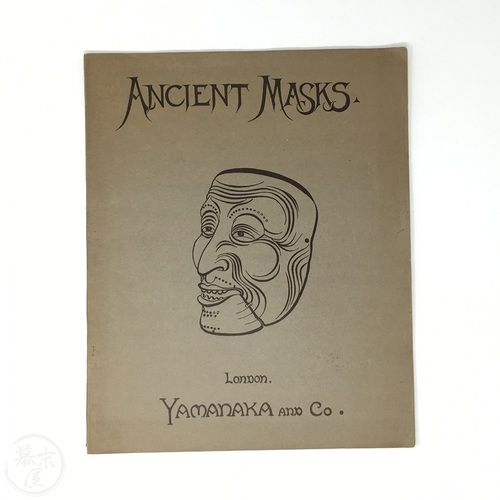 Ancient Masks by Yamanaka & Co.