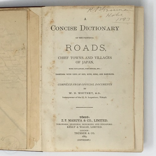 A Concise Dictionary of the Principal Roads, Chief Towns and Villages of Japan by William N. Whitney