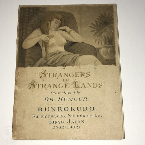 Strangers in Strange Lands Translated by Dr. Humour