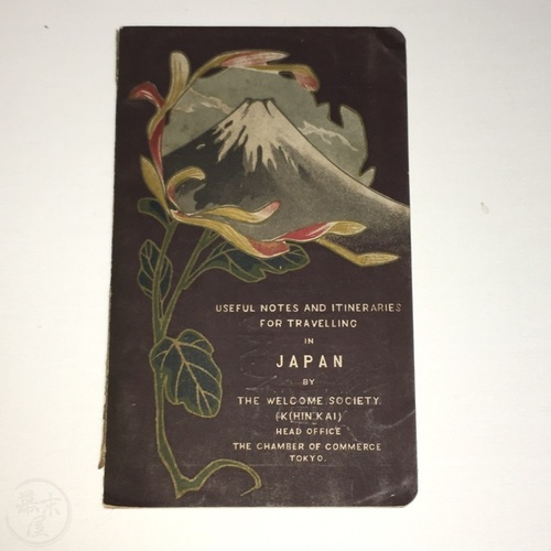 Useful Notes and Itineraries for Travelling in Japan by The Welcome Society (Kihin Kai)